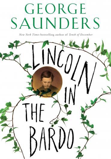La copertina del libro Lincoln in the bardo di George Saunders