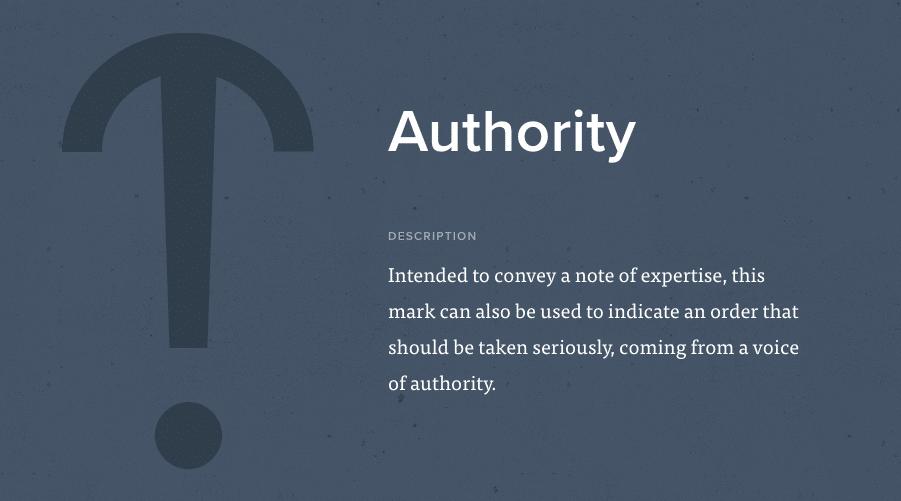 Il punto d'autorità indica un ordine da prendere seriamente. È stato inventato a Parigi da Hervé Bazin nel 1966.