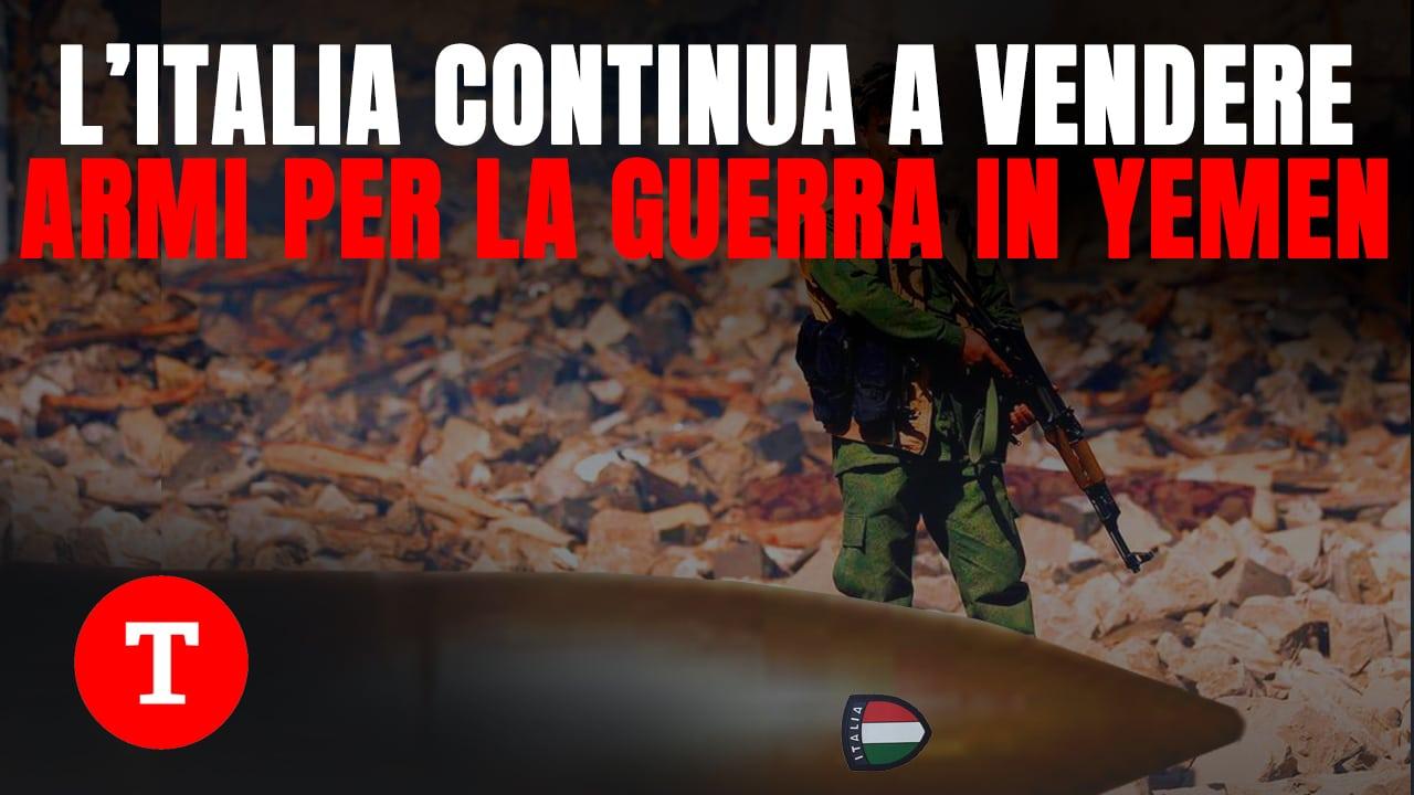 L'Italia arma la guerra in Yemen: nel 2019 vendute armi per 187 milioni ad Arabia Saudita ed Emirati Arabi